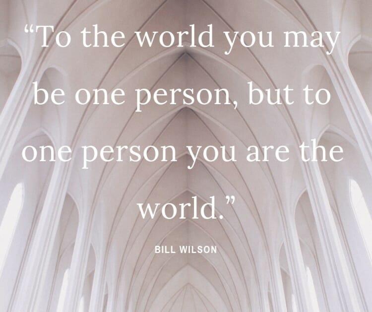 Bill Wilson quote