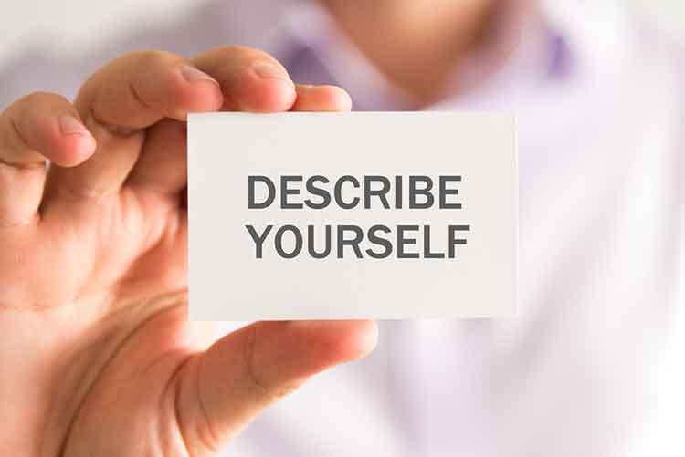 Describe yourself